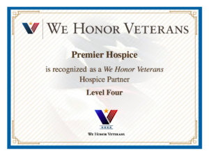 Certificate of recognition from We Honor Veterans to Premier Hospice and Home Health